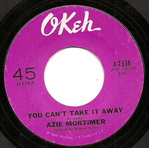 Northern Soul, Rare Soul - AZIE MORTIMER, YOU CAN'T TAKE IT AWAY