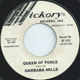 BARBARA MILLS HICKORY W/D REISSUE, QUEEN OF FOOLS