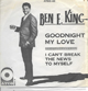 BEN E. KING , I CAN'T BREAK THE NEWS TO MYSELF