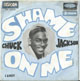 CHUCK JACKSON FRENCH PIC SLEEVE, SHAME ON ME