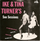 IKE & TINA TURNER'S , SUE SESSIONS