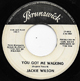 JACKIE WILSON W/D, YOU GOT ME WALKING