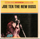 JOE TEX EP, JOE TEX THE NEW BOSS