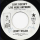 LENNY WELCH W/D, LOVE DOESN'T LIVE HERE ANYMORE