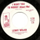 LENNY WELCH DEMO, I WANT YOU TO WORRY (ABOUT ME)