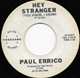 PAUL ERRICO W/D, HEY STRANGER (YOU KNOW, I KNOW)