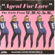 GIRLS FROM U.N.C.L.E., AGENT FOR LOVE