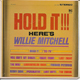 WILLIE MITCHELL EP  US PIC SLEEVE , HOLD IT!!! HERE'S WILLIE MITCHELL