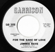 JIMMIE RAYE, FOR THE SAKE OF LOVE/YOU MUST BE LOSING YOUR MIND